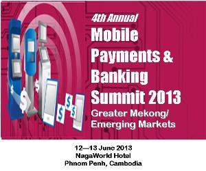Greater Mekong Mobile Payments, Phnom Penh, Cambodia, June 2013